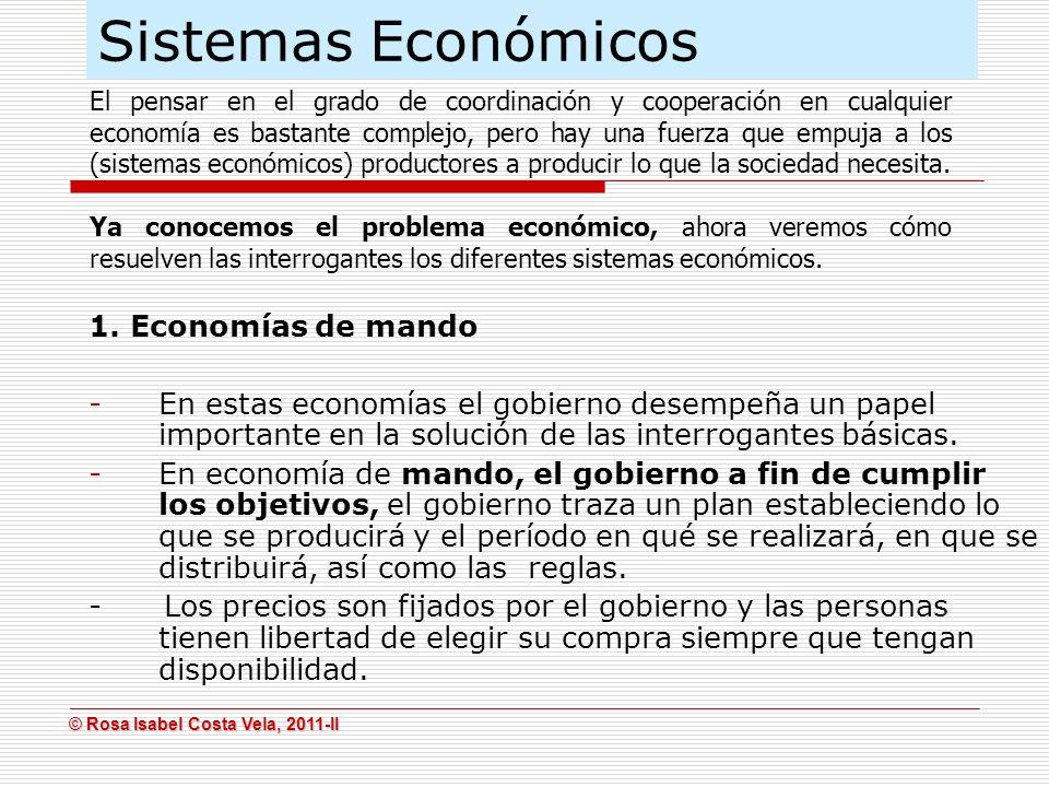 Sistemas Económicos 1. Economías de mando
