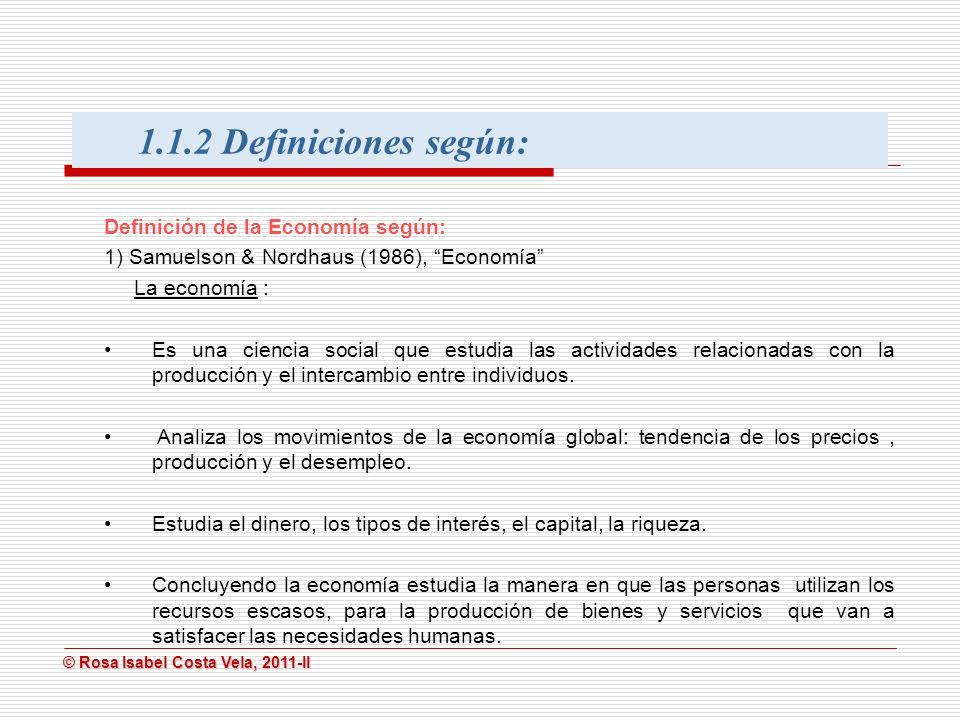 1.1.2 Definiciones según: Definición de la Economía según: