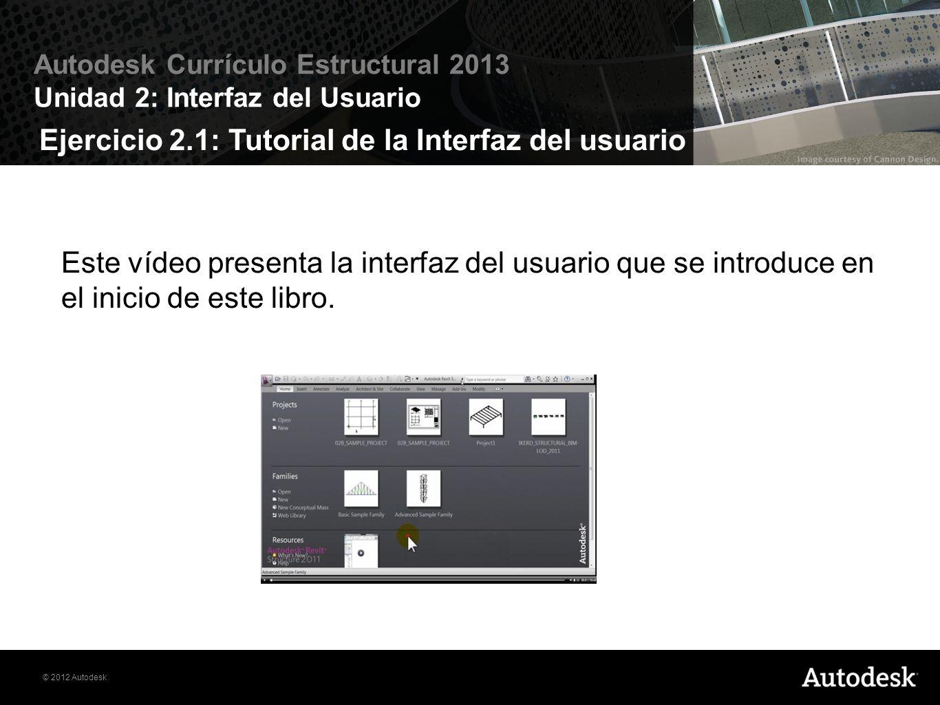 Ejercicio 2.1: Tutorial de la Interfaz del usuario