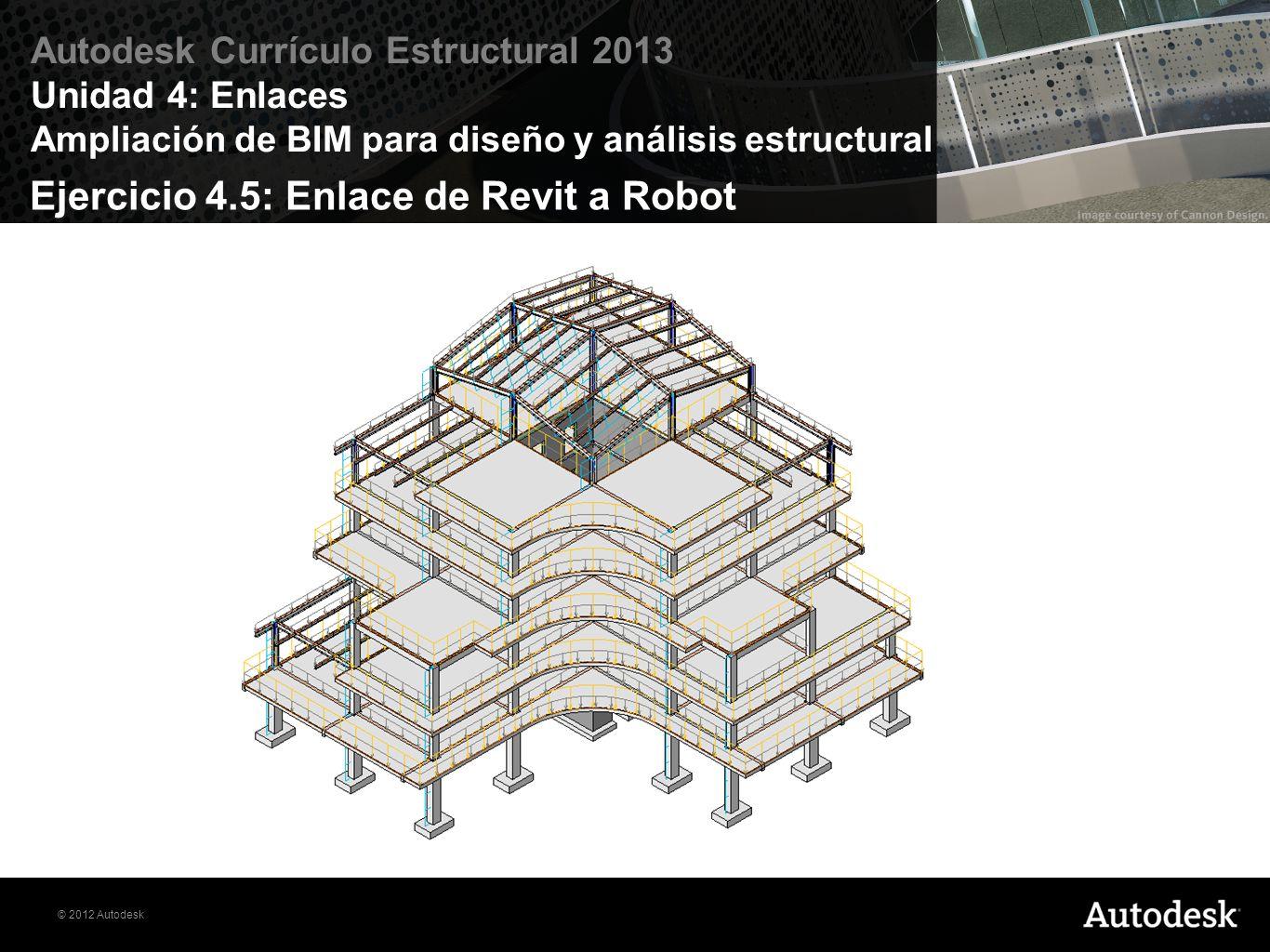 Ejercicio 4.5: Enlace de Revit a Robot