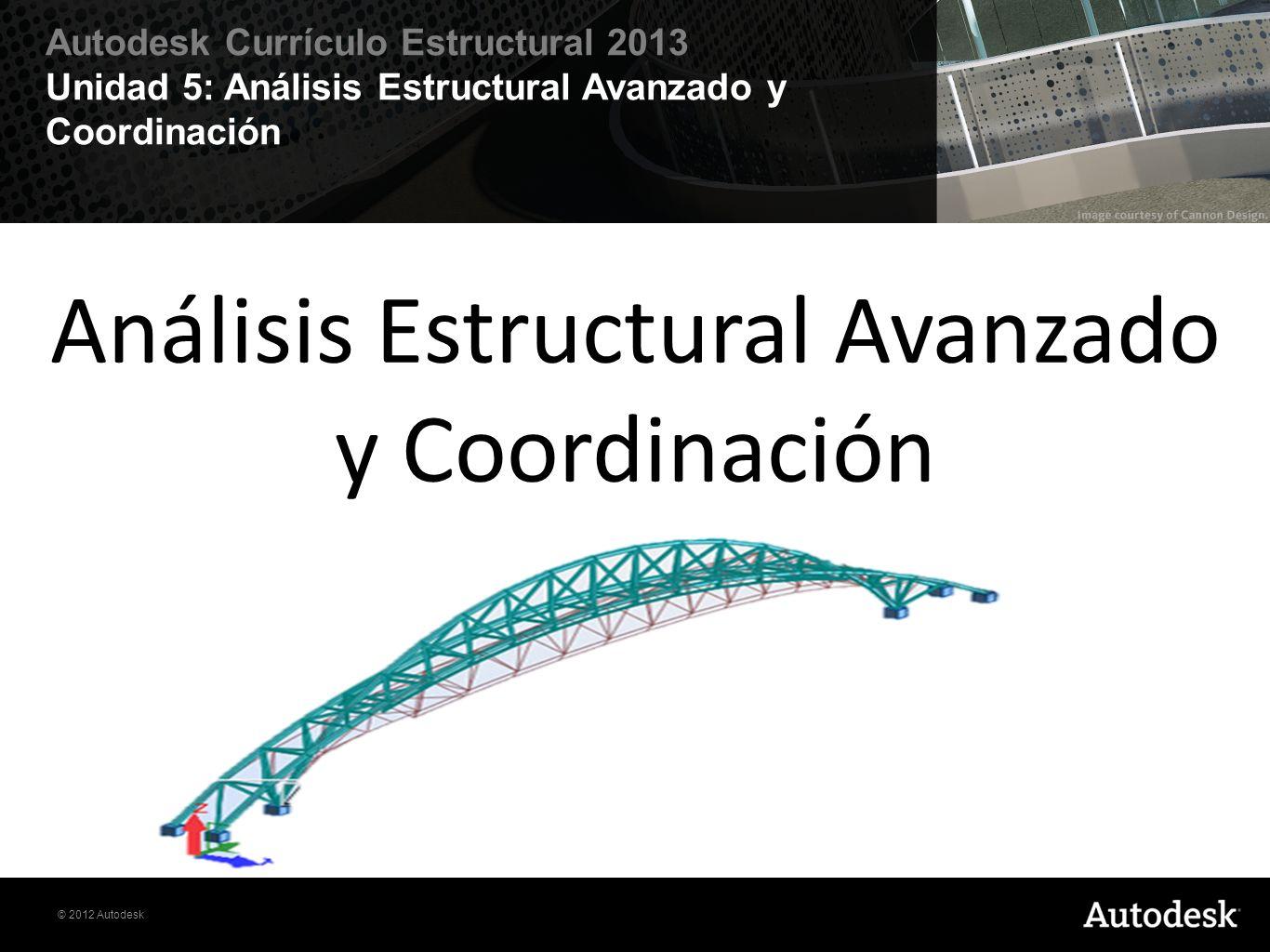 Análisis Estructural Avanzado y Coordinación