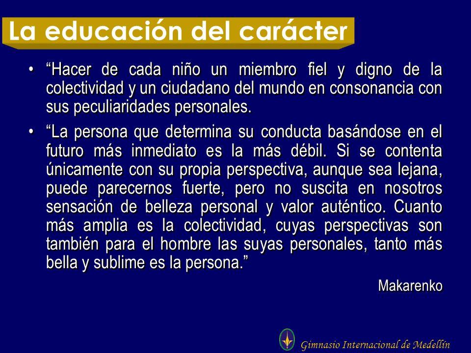 La educación del carácter