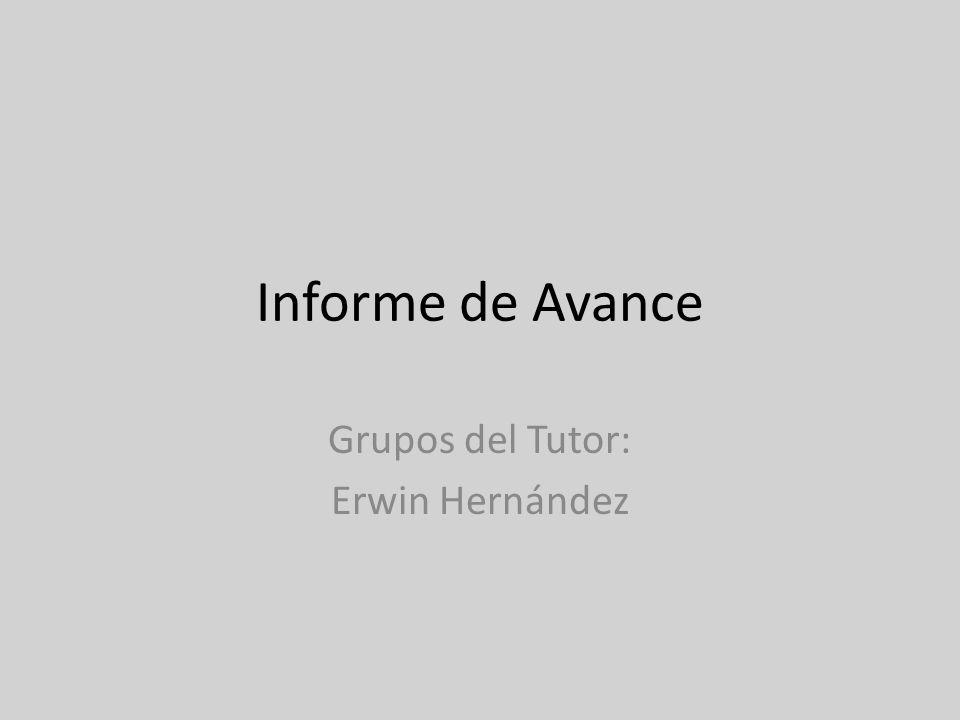 Grupos del Tutor: Erwin Hernández