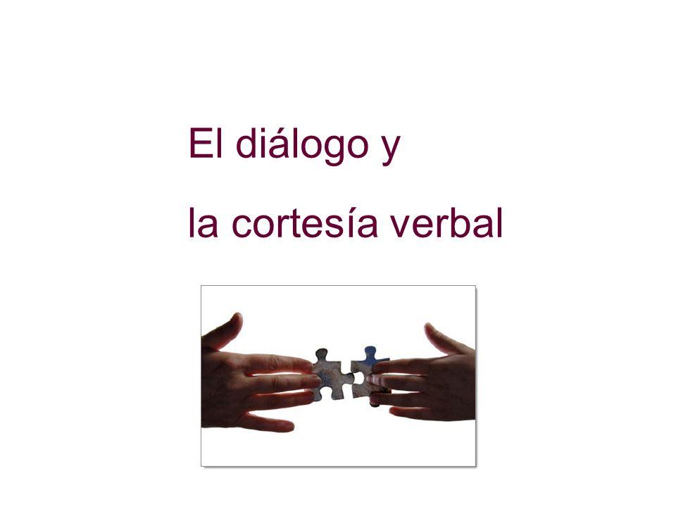 El diálogo y la cortesía verbal