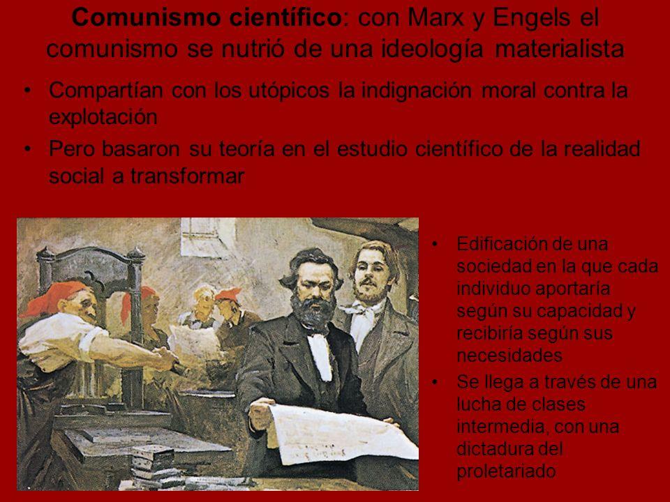 Comunismo científico: con Marx y Engels el comunismo se nutrió de una ideología materialista