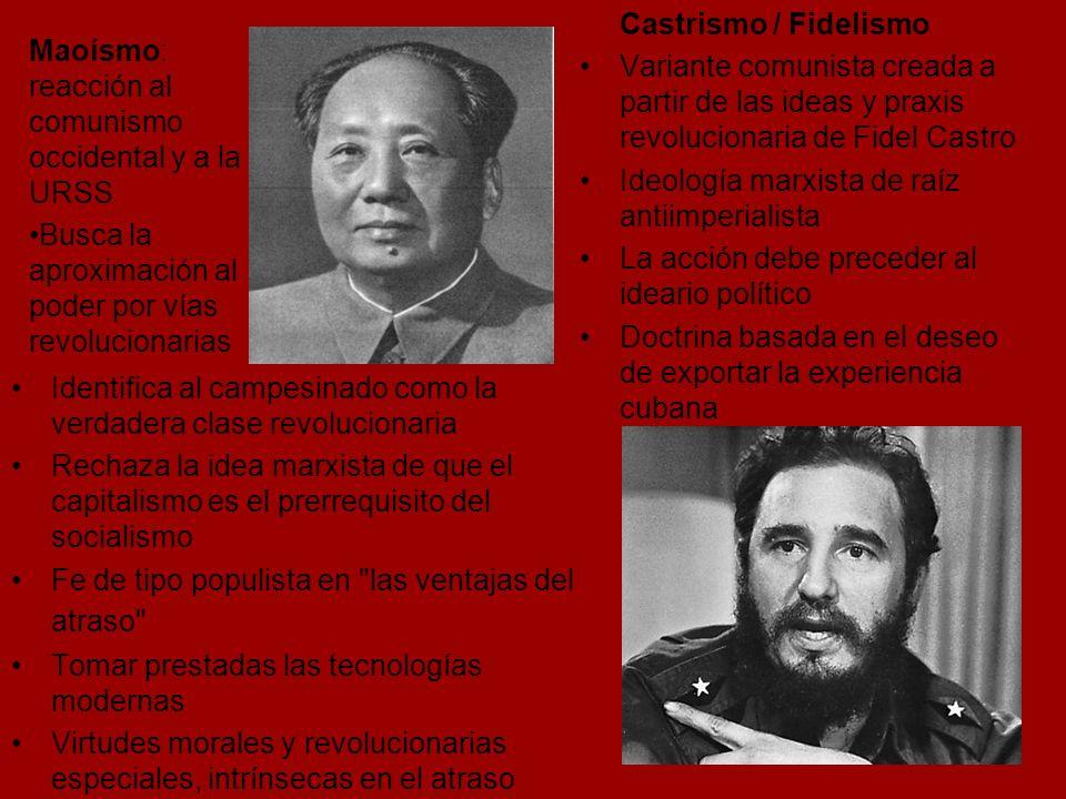 Castrismo / Fidelismo Variante comunista creada a partir de las ideas y praxis revolucionaria de Fidel Castro.
