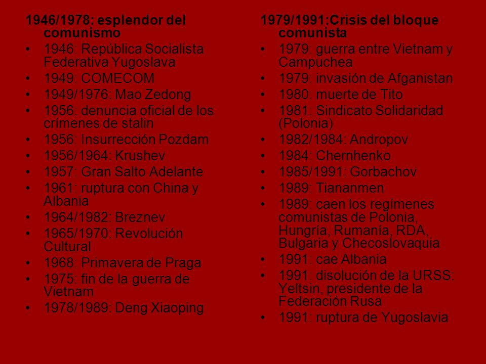 1946/1978: esplendor del comunismo