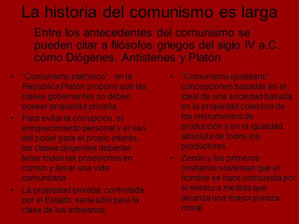 La historia del comunismo es larga