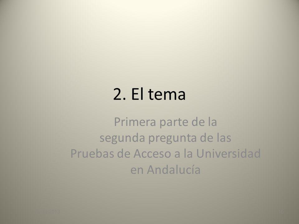 2. El tema Primera parte de la segunda pregunta de las Pruebas de Acceso a la Universidad en Andalucía.