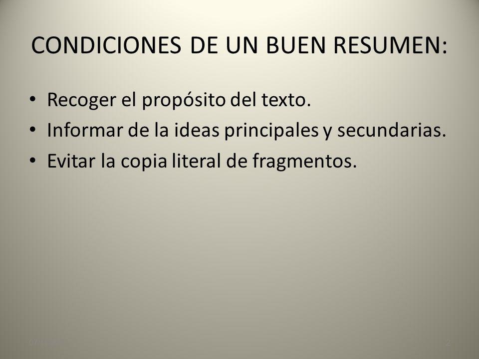 CONDICIONES DE UN BUEN RESUMEN: