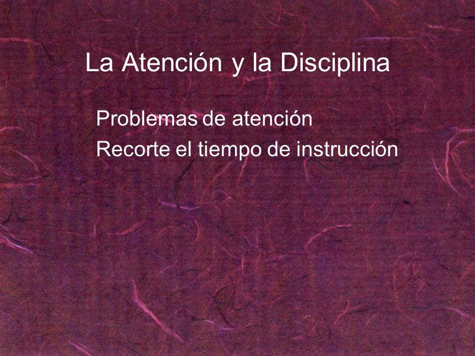 La Atención y la Disciplina