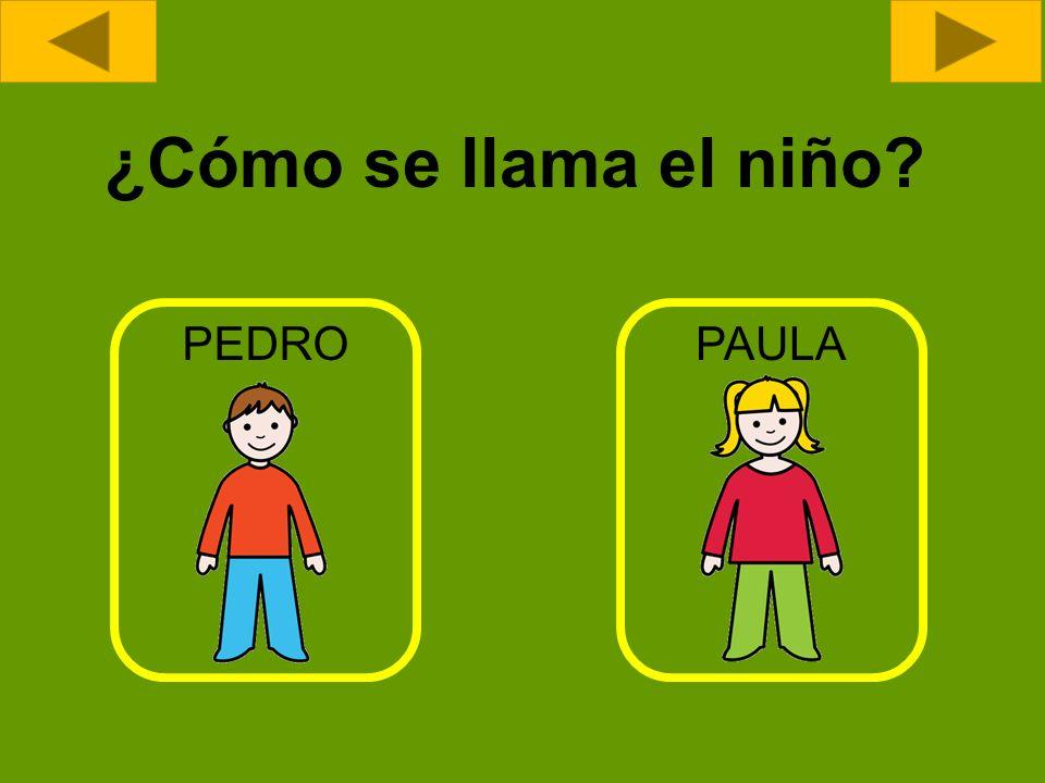 ¿Cómo se llama el niño PEDRO PAULA