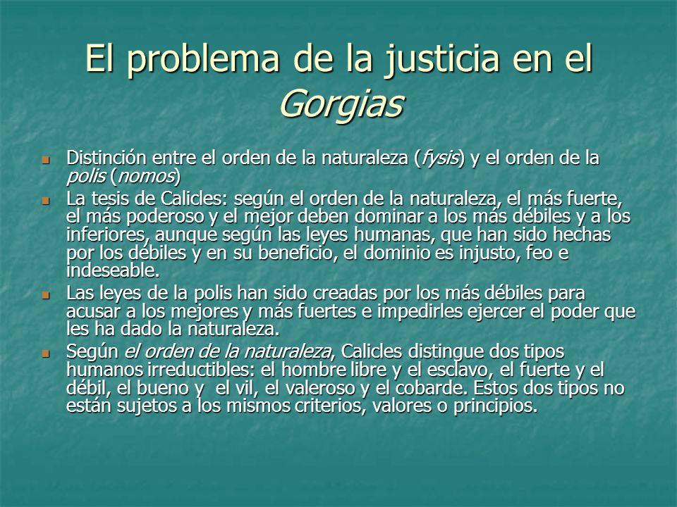 El problema de la justicia en el Gorgias