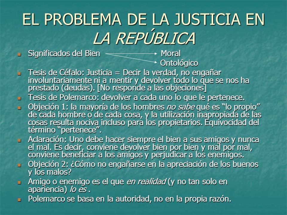 EL PROBLEMA DE LA JUSTICIA EN LA REPÚBLICA