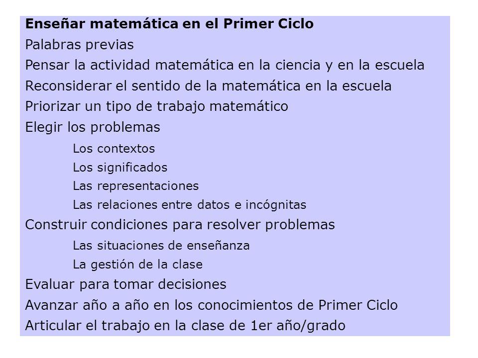 Enseñar matemática en el Primer Ciclo Palabras previas