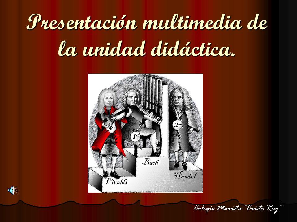 Presentación multimedia de la unidad didáctica.