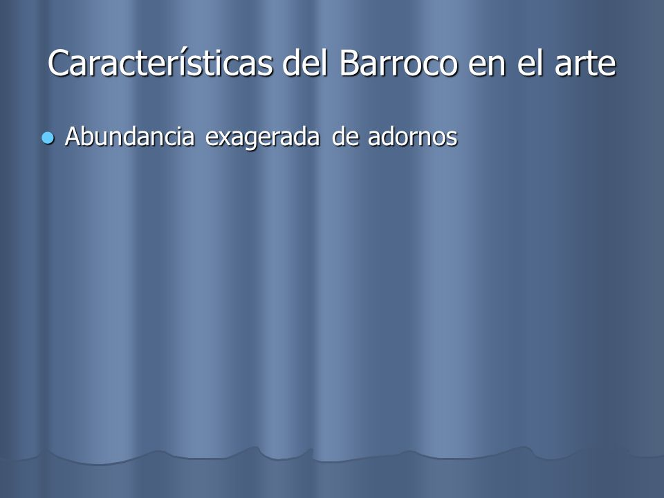 Características del Barroco en el arte