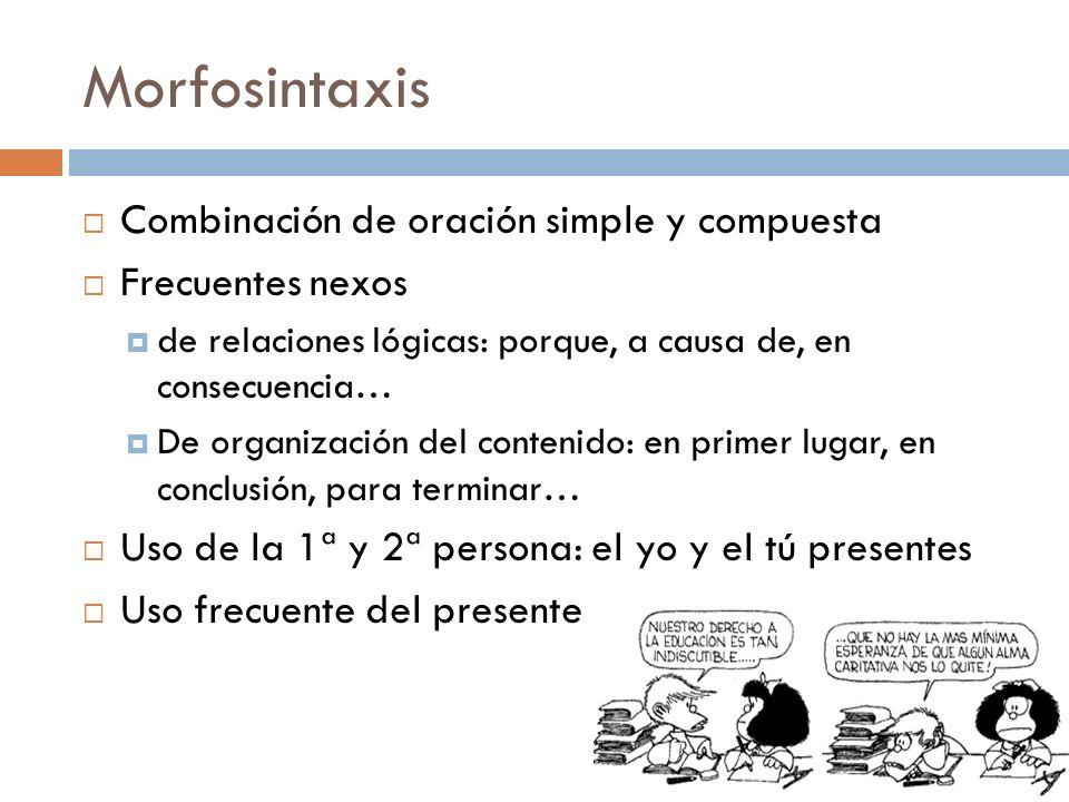 Morfosintaxis Combinación de oración simple y compuesta