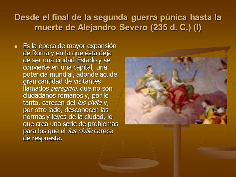 Desde el final de la segunda guerra púnica hasta la muerte de Alejandro Severo (235 d. C.) (I)