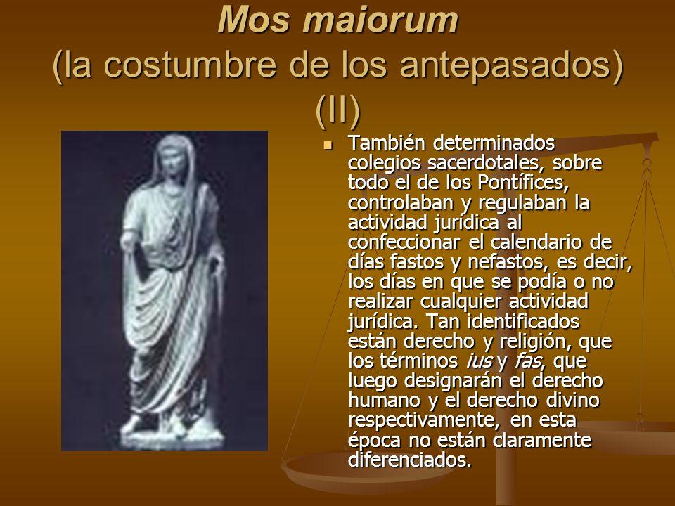Mos maiorum (la costumbre de los antepasados) (II)