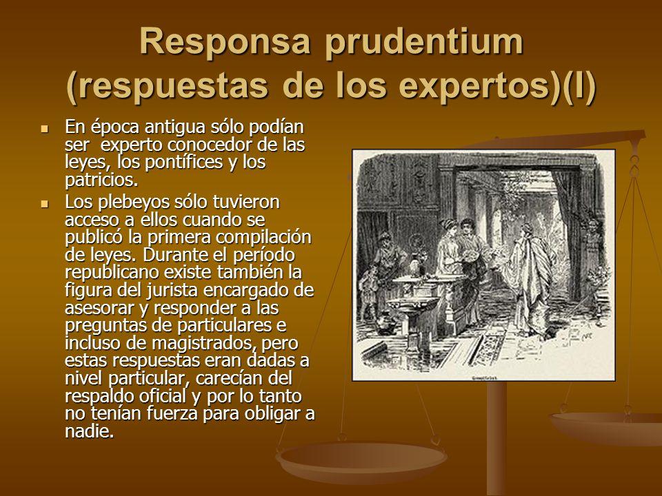 Responsa prudentium (respuestas de los expertos)(I)