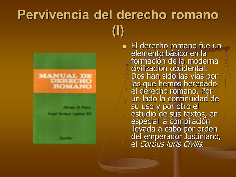 Pervivencia del derecho romano (I)