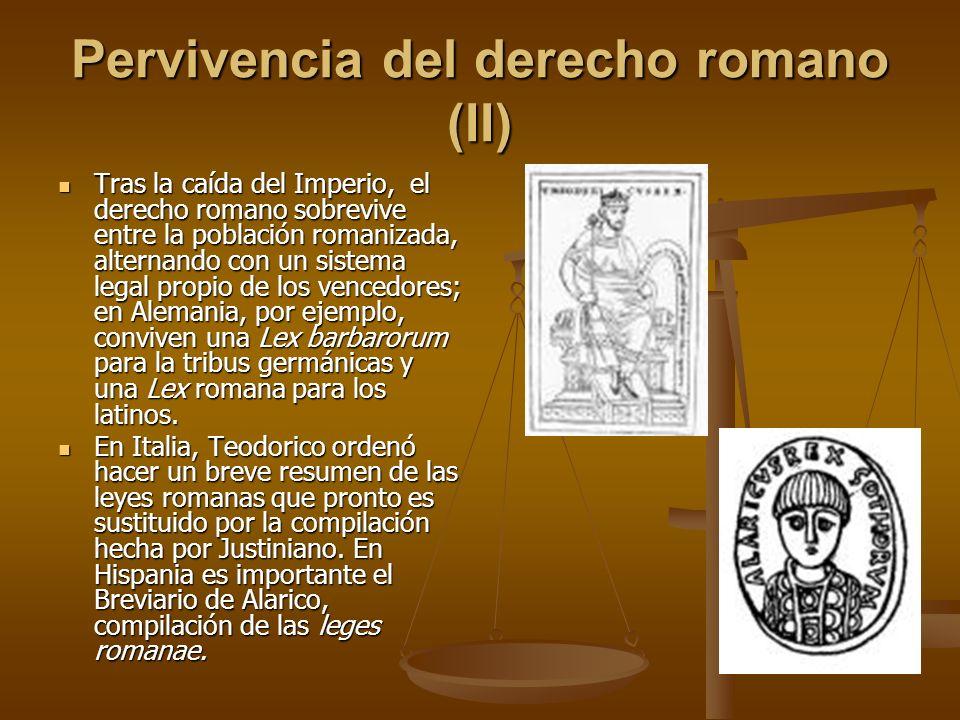 Pervivencia del derecho romano (II)