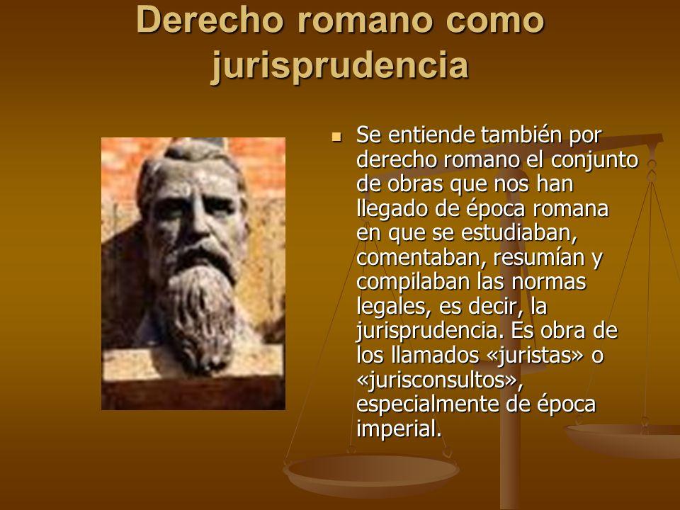 Derecho romano como jurisprudencia