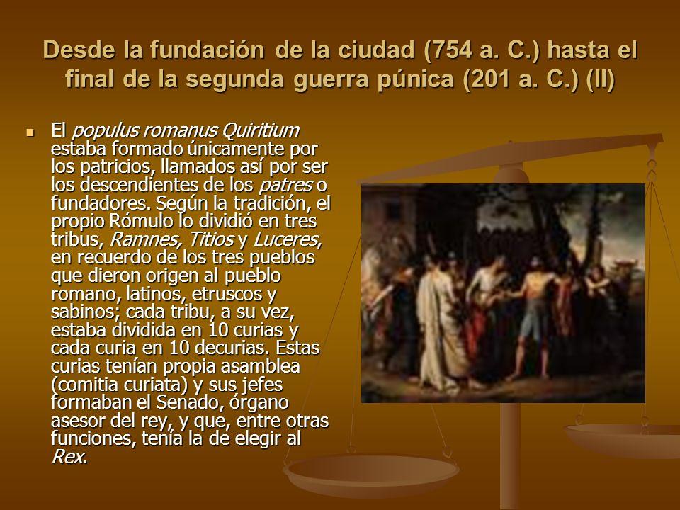 Desde la fundación de la ciudad (754 a. C