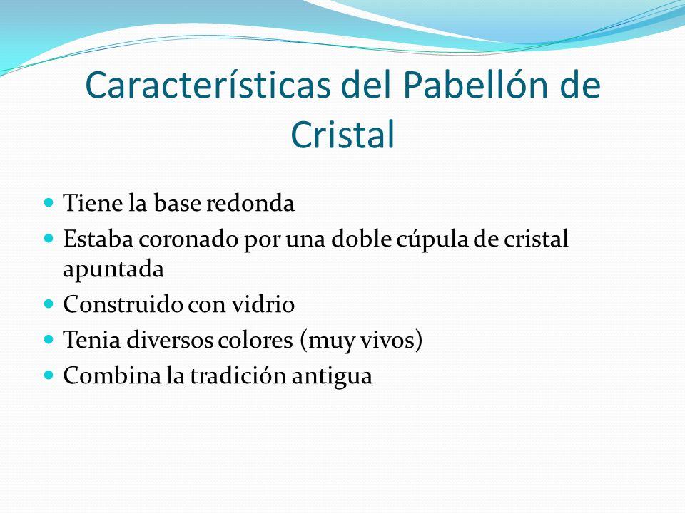 Características del Pabellón de Cristal