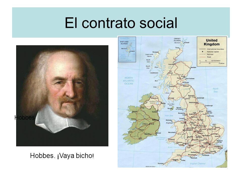 El contrato social Hobbes Hobbes. ¡Vaya bicho!