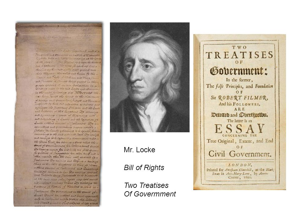 Mr. Locke Bill of Rights Two Treatises Of Govermment