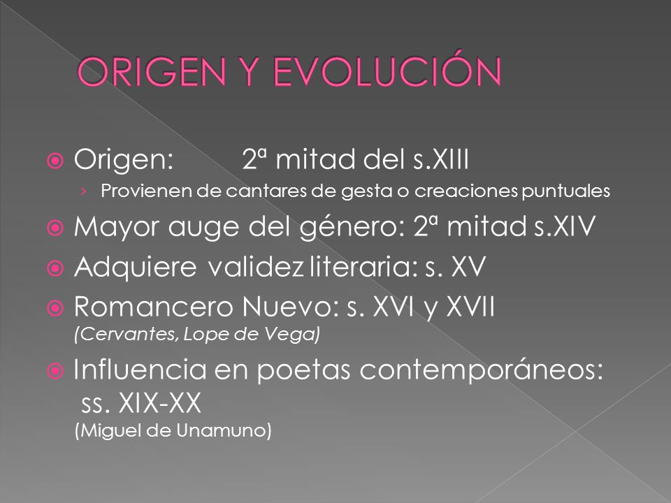 ORIGEN Y EVOLUCIÓN Origen: 2ª mitad del s.XIII