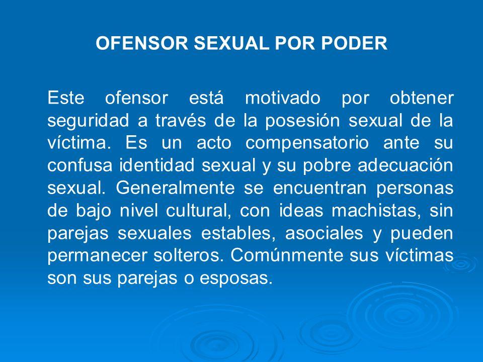 OFENSOR SEXUAL POR PODER