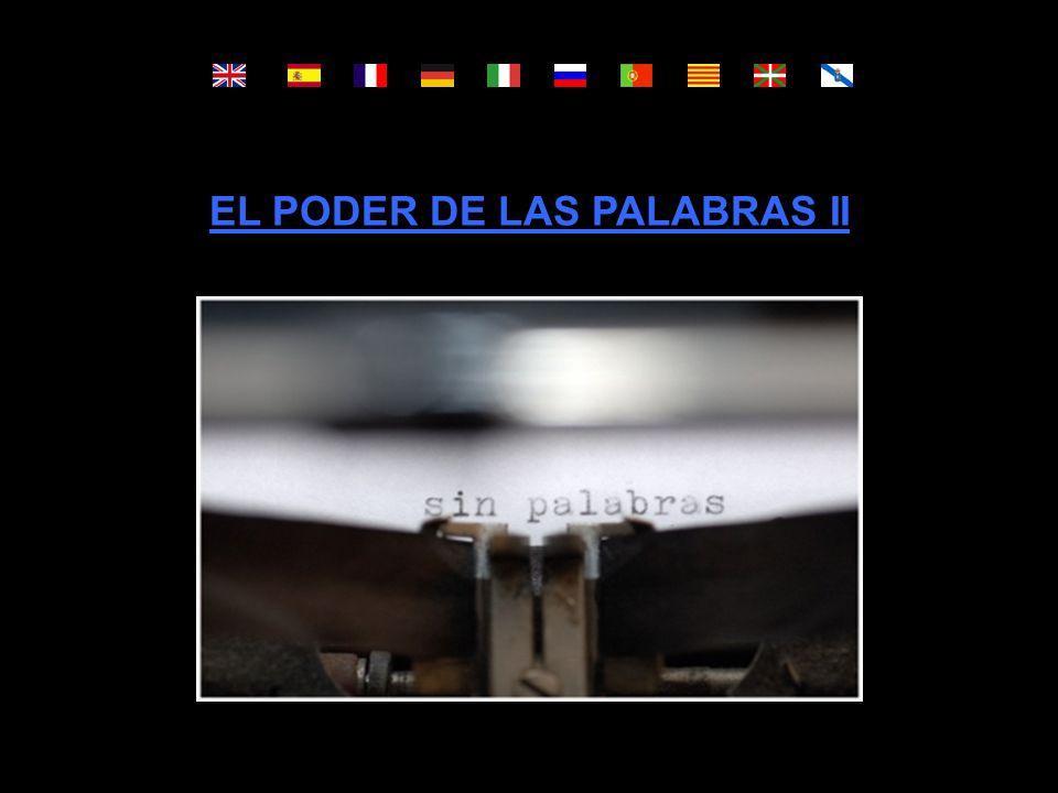 EL PODER DE LAS PALABRAS II