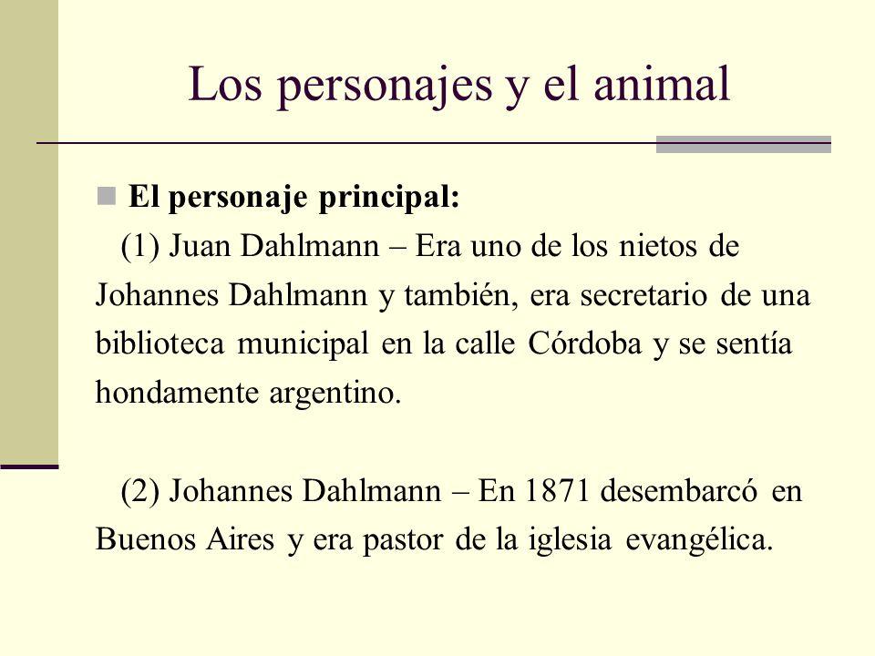 Los personajes y el animal