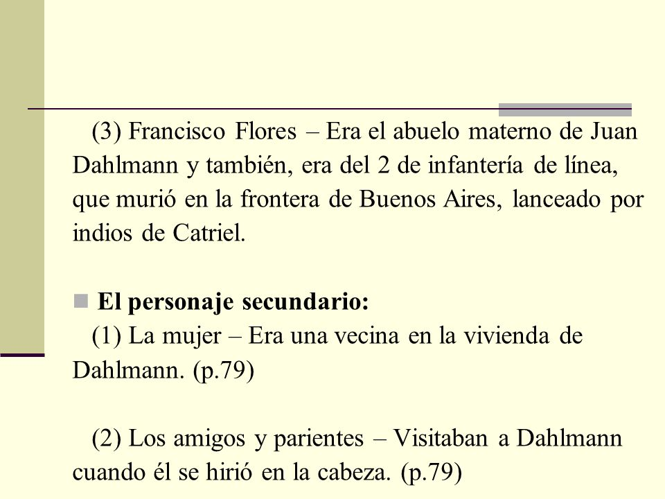 (3) Francisco Flores – Era el abuelo materno de Juan