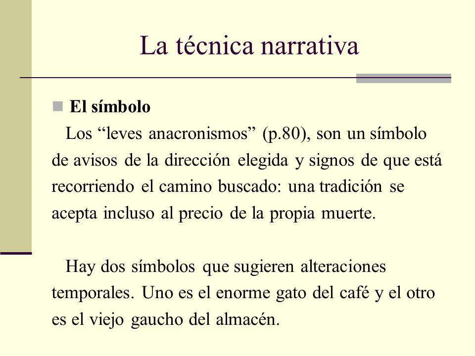 La técnica narrativa El símbolo