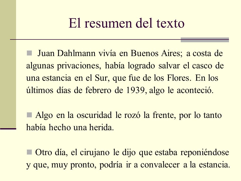 El resumen del texto Juan Dahlmann vivía en Buenos Aires; a costa de