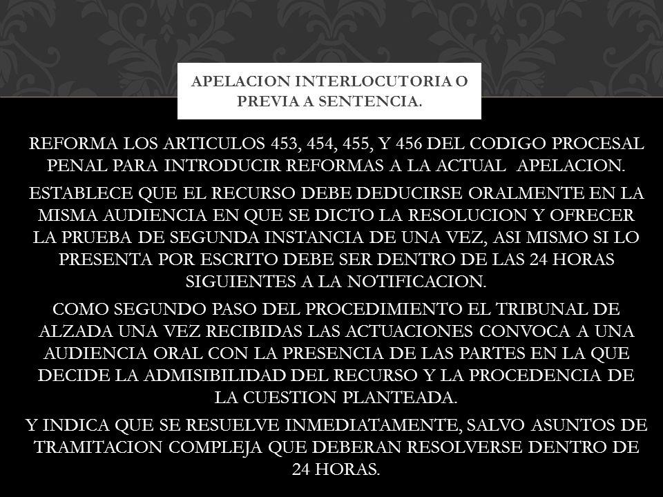 APELACION INTERLOCUTORIA O PREVIA A SENTENCIA.