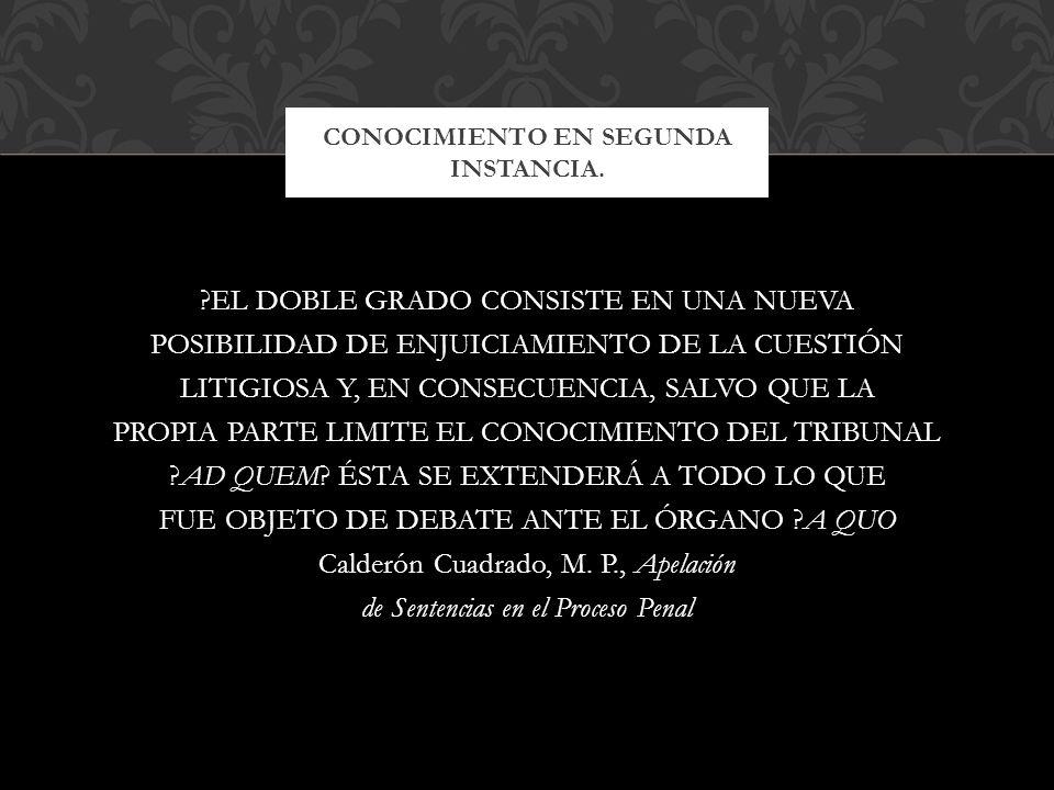 CONOCIMIENTO EN SEGUNDA INSTANCIA.