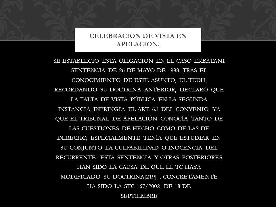 CELEBRACION DE VISTA EN APELACION.