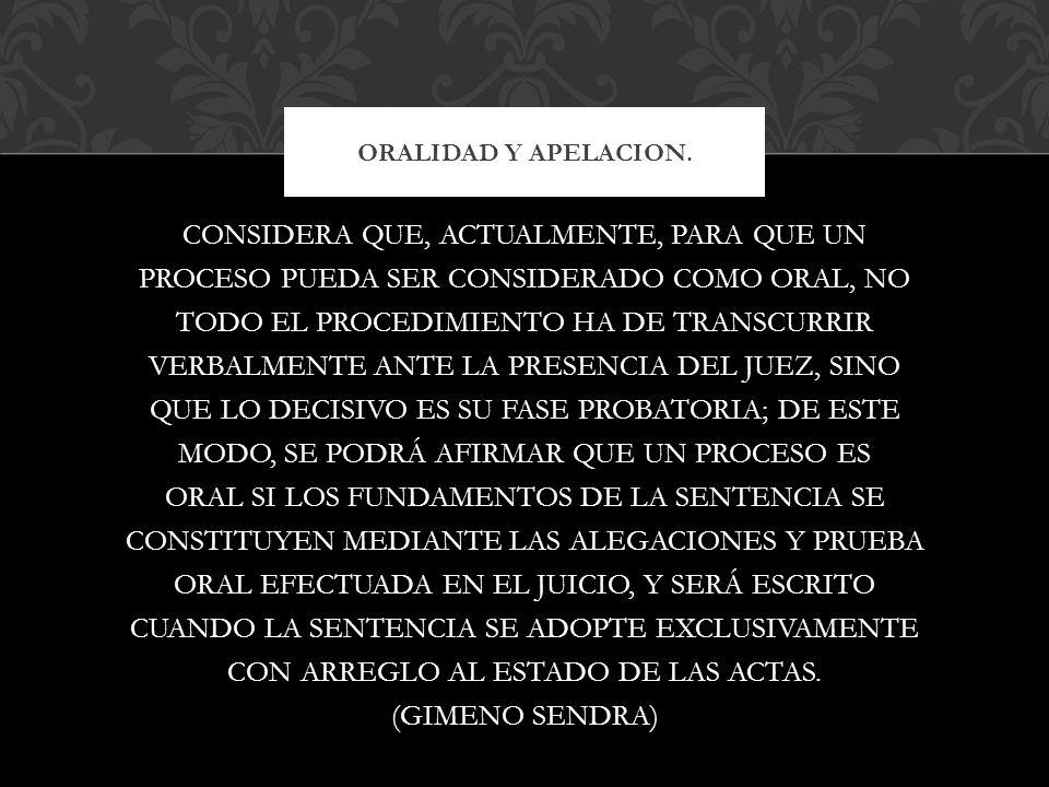 ORALIDAD Y APELACION.