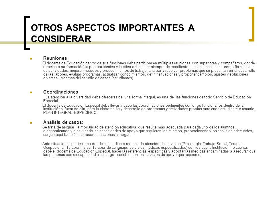 OTROS ASPECTOS IMPORTANTES A CONSIDERAR