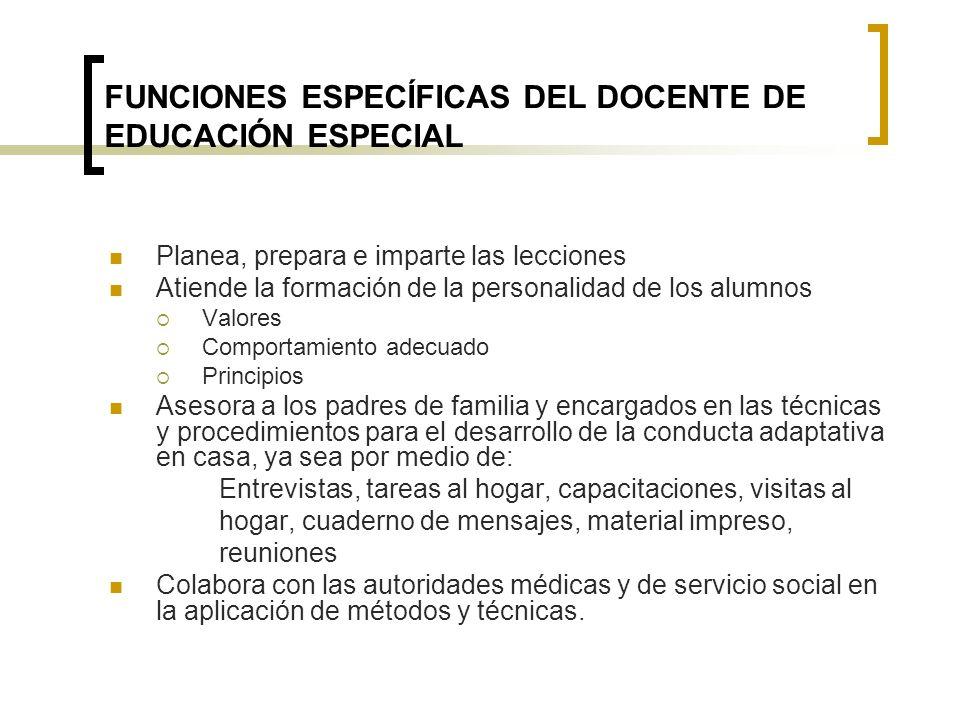 FUNCIONES ESPECÍFICAS DEL DOCENTE DE EDUCACIÓN ESPECIAL