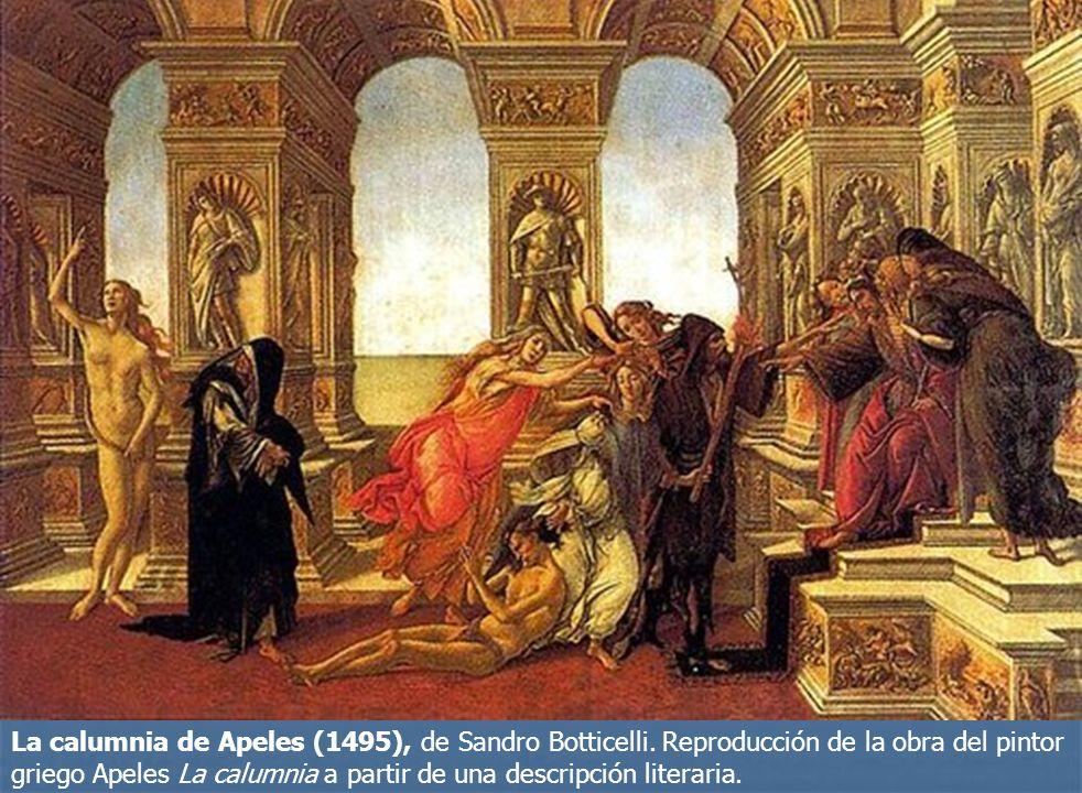 La calumnia de Apeles (1495), de Sandro Botticelli