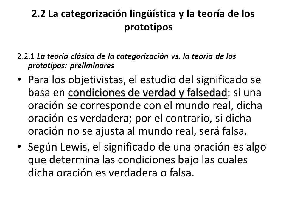 2.2 La categorización lingüística y la teoría de los prototipos