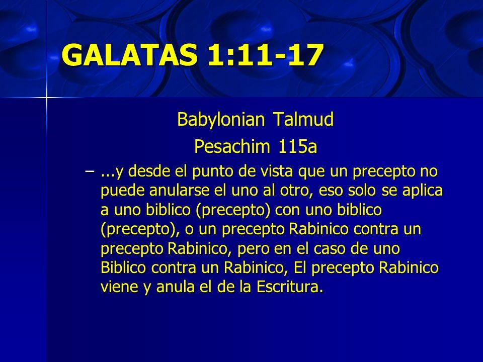 GALATAS 1:11-17 Babylonian Talmud Pesachim 115a