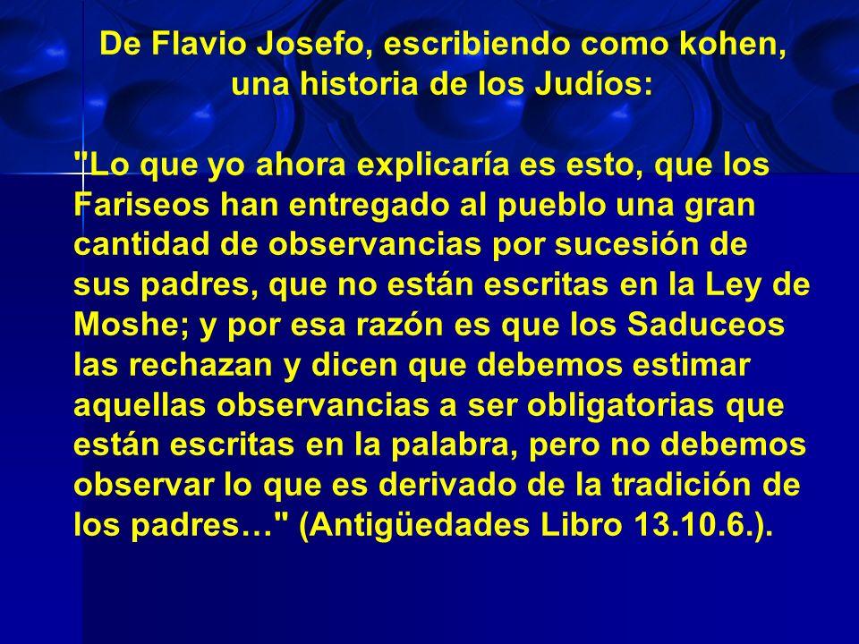 De Flavio Josefo, escribiendo como kohen, una historia de los Judíos: