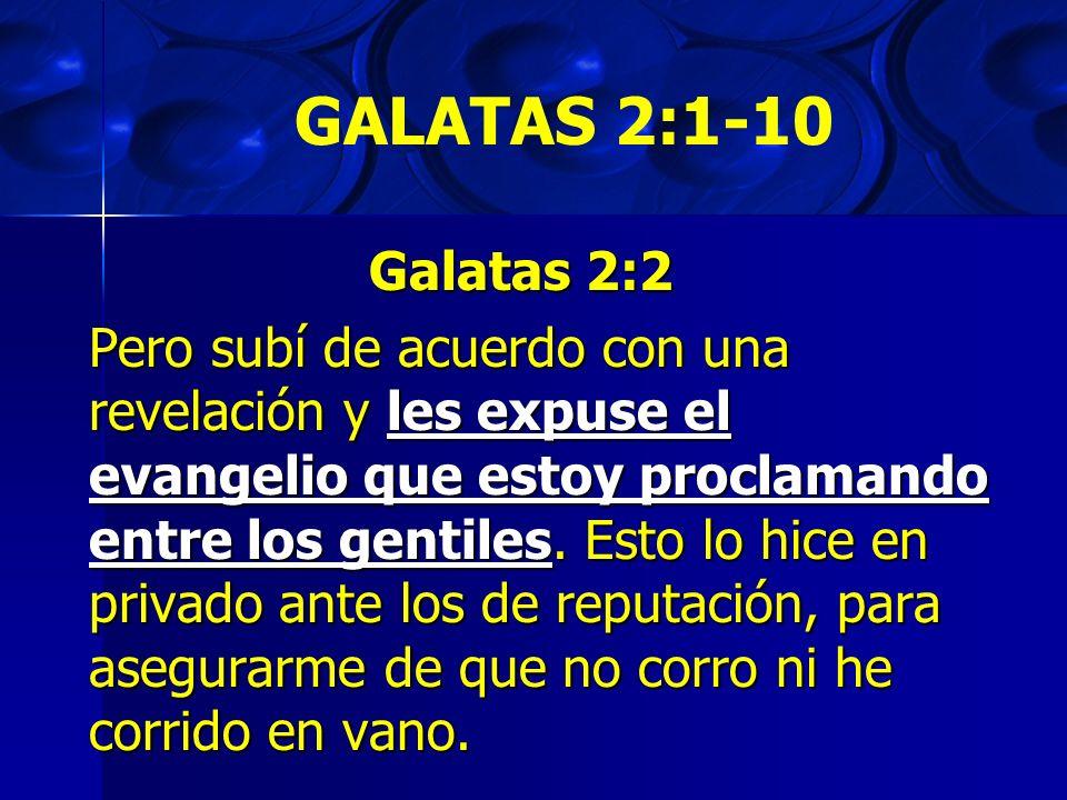 GALATAS 2:1-10 Galatas 2:2.